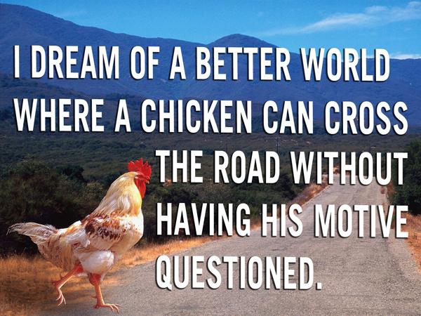 Chicken-Cross-The-Road-Quote.jpg