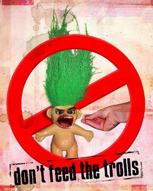 Dont_feed_the_trolls.jpg
