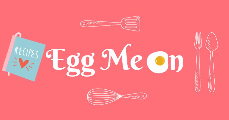 Egg Me On.jpg