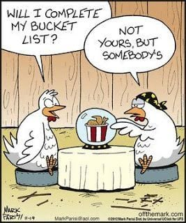 Weekend Humor: Yes, I'll see my bucket complete next quarter with or without a stall.